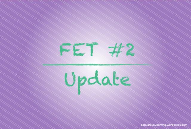 FET 2 Update